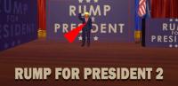 Rump for president 2 for PC